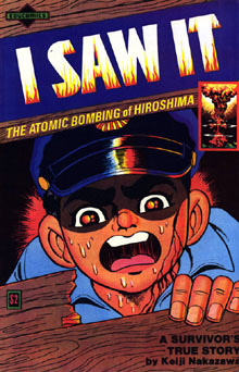 I Saw It (Ore wa Mita, おれは見た) by Keiji Nakazawa, 1982 EduComics edition