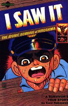 I Saw It (Ore wa Mita, おれは見た) by Keiji Nakazawa, 1982 EduComics edition